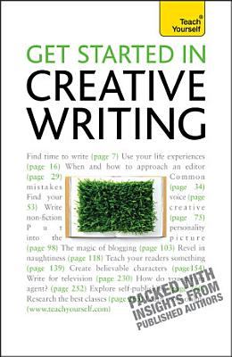 Get Started In Creative Writing  Teach Yourself PDF