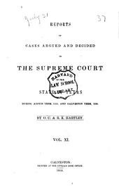 Reports of Cases Argued and Decided in the Supreme Court of the State of Texas: Volume 11