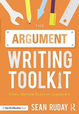 The Argument Writing Toolkit