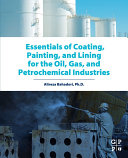 Essentials of Coating, Painting, and Lining for the Oil, Gas and Petrochemical Industries