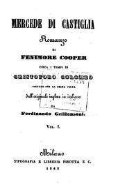 Mercede di Castiglia: Volume 1