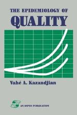 The Epidemiology of Quality