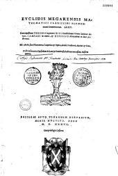 Geometricorum elementorum Libri XV. Comment. Giovanni Campano in omnes et Hypsiclis. Trad. Bartolomeo Zamberto