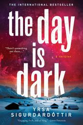 The Day Is Dark: A Thriller