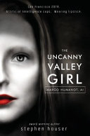 Download The Uncanny Valley Girl Book
