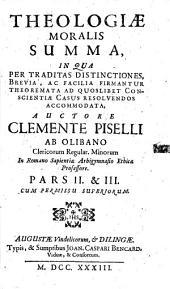 Theologiae moralis Summa: Volumes 2-3