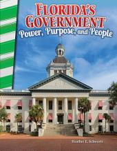 Florida's Government: Power, Purpose, and People