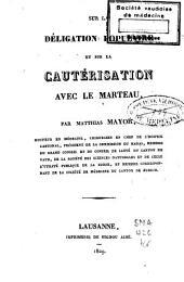 Sur la déligation populaire et sur la cautérisation avec le marteau