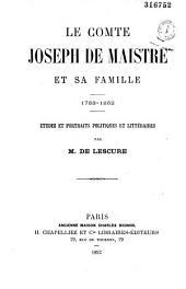 Le comte Joseph de Maistre et sa famille: 1753-1852