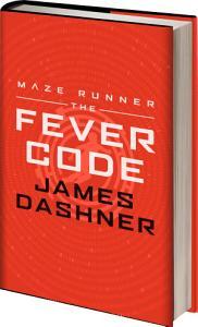 Maze Runner Series  The Fever Code Book