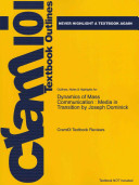 Outlines and Highlights for Dynamics of Mass Communication
