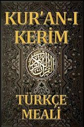 Kuran ı Kerim Türkçe Meali: Sadeleştirilmiş Metin: Elmalılı M. Hamdi Yazır