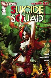 Suicide Squad (2011- ) #1