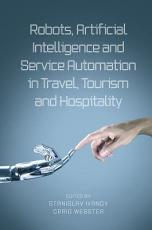 Robots  Artificial Intelligence and Service Automation in Travel  Tourism and Hospitality PDF