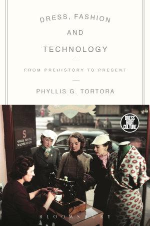 Dress, Fashion and Technology