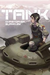 TANK: Volume 1