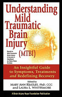 Understanding Mild Traumatic Brain Injury  Mtbi   An Insightful Guide to Symptoms  Treatments  and Redefining Recovery
