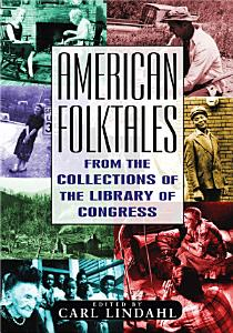 American Folktales  From the Collections of the Library of Congress PDF
