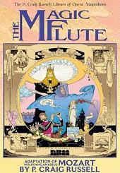 P. Craig Russell Library of Opera Adaptations: Vol. 1 - The Magic Flute