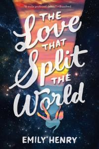 The Love That Split the World Book