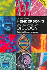 Henderson s Dictionary of Biology Book