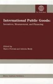 International Public Goods: Incentives, Measurement, and Financing