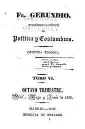 Fr. Gerundio: Periódico satírico de política y costumbres, Volumen 6