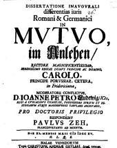 Dissertatione inaugurali differentias iuris Romani & Germanici in mutuo, im Anlehen ...