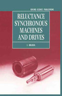 Reluctance Synchronous Machines and Drives
