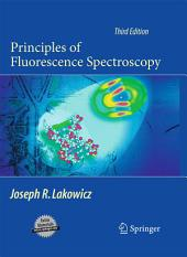 Principles of Fluorescence Spectroscopy: Edition 3