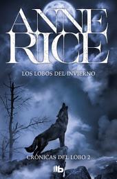 Los lobos del invierno (Crónicas del Lobo 2)