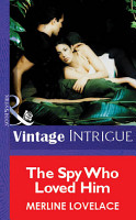 The Spy Who Loved Him  Mills   Boon Vintage Intrigue  PDF