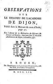 Observations sur le désaveu de l'Académie de Dijon publié dans le Mercure du mois d'août: Page90