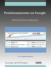 Posizionamento su Google: motori di ricerca e Directory