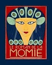Le Roman de la momie: (Edition Intégrale - Version Entièrement Illustrée)