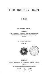 The Golden Bait: A Novel, Volume 2