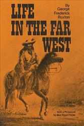 Life In The Far West Book PDF