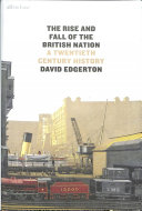 Rise and Fall of the British Nation PDF