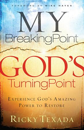 My Breaking Point  God s Turning Point PDF
