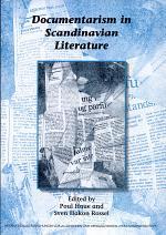 Documentarism in Scandinavian Literature
