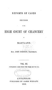 Reports of cases decided in the High Court of Chancery of Maryland: Volume 3
