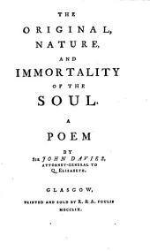 The Original, Nature, and Immortality of the Soul: A Poem