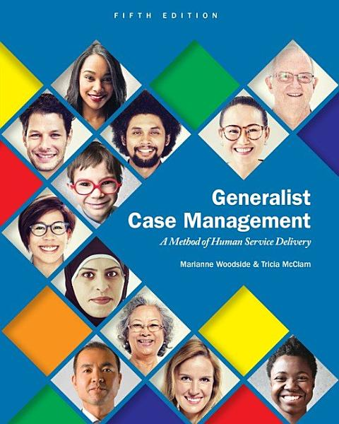 Generalist Case Management  A Method of Human Service Delivery PDF