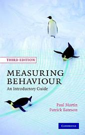 Measuring Behaviour: An Introductory Guide, Edition 3