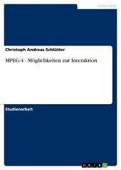 MPEG-4 - Möglichkeiten zur Interaktion