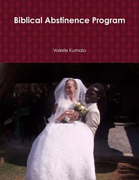 Biblical Abstinence Program PDF