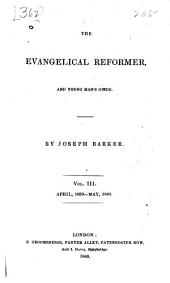 The Evangelical Reformer, and Young Man's Guide: Volume 3