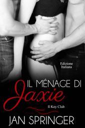 Il ménage di Jaxie