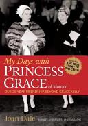 My Days with Princess Grace of Monaco PDF