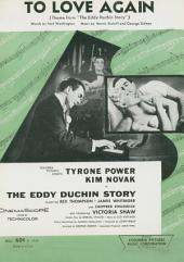 """To Love Again: Theme From Movie """"From The Eddy Duchin Story"""", Single Songbook"""
